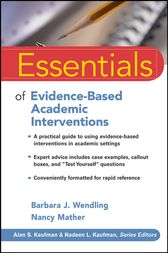 Essentials of Evidence-Based Academic Interventions by Barbara J. Wendling
