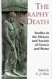 The Epigraphy of Death by Graham Oliver