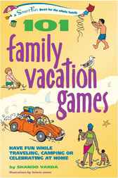 101 Family Vacation Games by Varda Shando