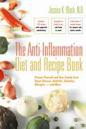 The Anti-Inflammation Diet and Recipe Book by Jessica K. Black