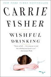 Wishful Drinking by Carrie Fisher