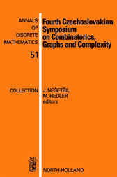 Fourth Czechoslovakian Symposium on Combinatorics, Graphs and Complexity by J. Nešetril