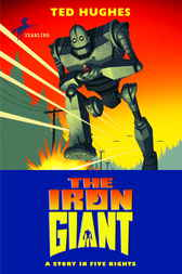 The Iron Giant by Ted Hughes