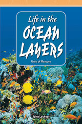 Life in the Ocean Layers by John Lockyer