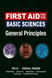 First Aid for the Basic Sciences, General Principles by Tao Le