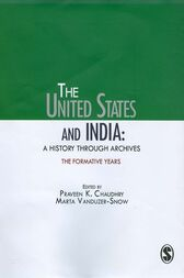 The United States and India by Praveen K Chaudhry