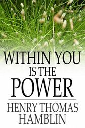 Within You is the Power by Henry Thomas Hamblin