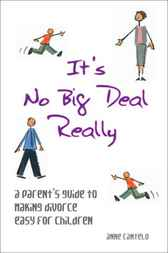 It's No Big Deal Really by Anne Cantelo