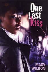 One Last Kiss by Mary Wilbon