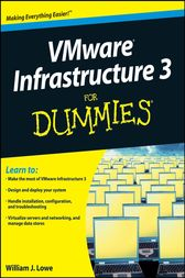 VMware Infrastructure 3 For Dummies by William Lowe