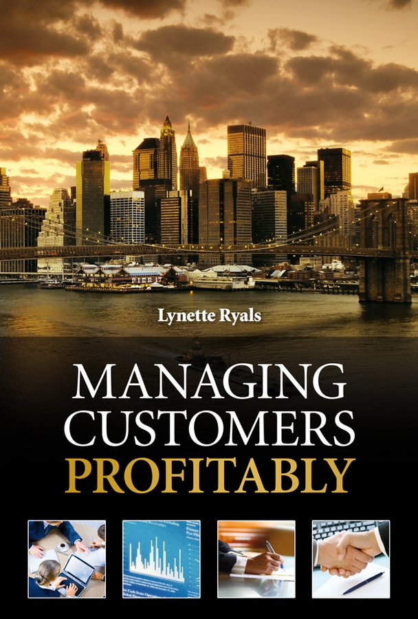 Download Ebook Managing Customers Profitably by Lynette Ryals Pdf