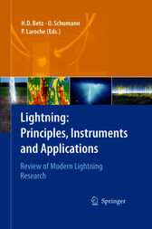 Lightning: Principles, Instruments and Applications by Hans Dieter Betz
