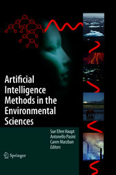 Artificial Intelligence Methods in the Environmental Sciences by Sue Ellen Haupt