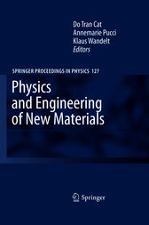 Physics and Engineering of New Materials by Do Tran Cat