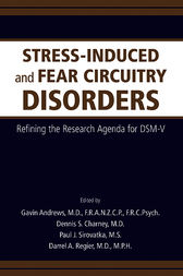Stress-Induced and Fear Circuitry Disorders by Gavin Andrews