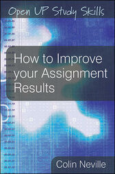 How to Improve Your Assignment Results by Colin Neville