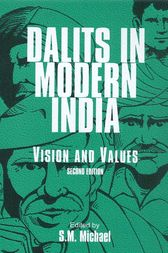 Dalits in Modern India by S. M. Michael