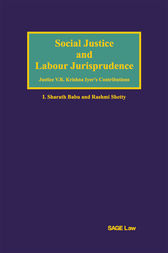 Social Justice and Labour Jurisprudence by Sharath Babu