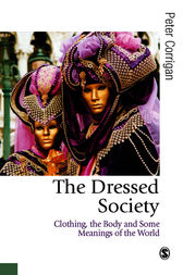 The Dressed Society by Peter Corrigan