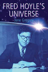 Fred Hoyle's Universe by Jane Gregory