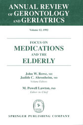 Annual Review of Gerontology and Geriatrics, Volume 12, 1992 by John W. Rowe