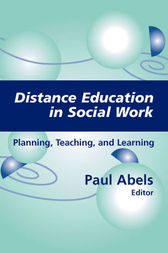 Distance Education in Social Work by Paul Abels