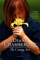 The Courage Tree by Diane Chamberlain