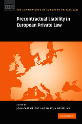 Precontractual Liability in European Private Law by John Cartwright