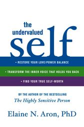 The Undervalued Self by Elaine N. Aron