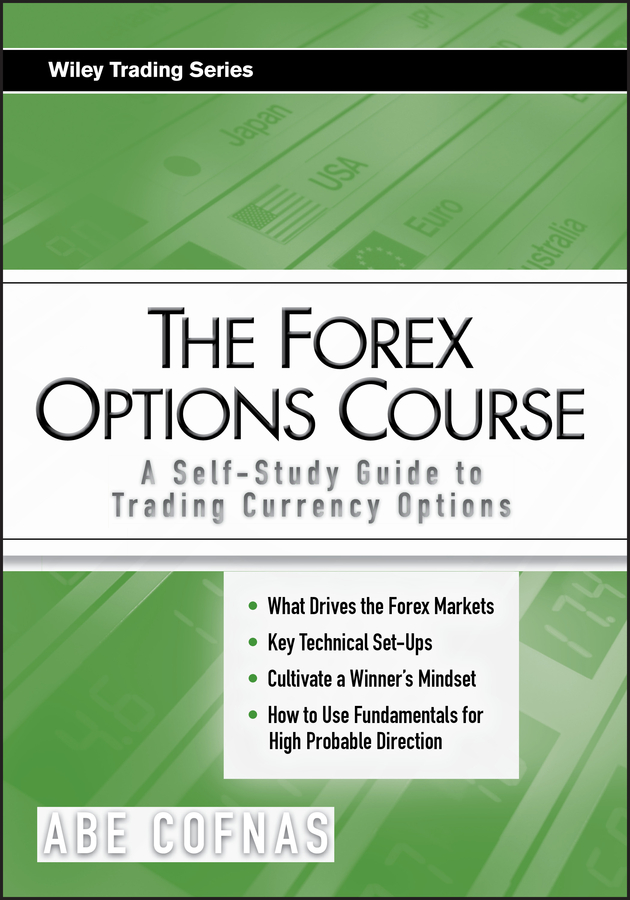 Download Ebook The Forex Options Course by Abe Cofnas Pdf