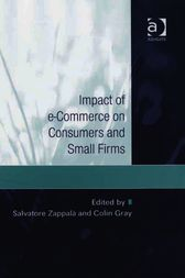 Impact of e-Commerce on Consumers and Small Firms by Colin Gray