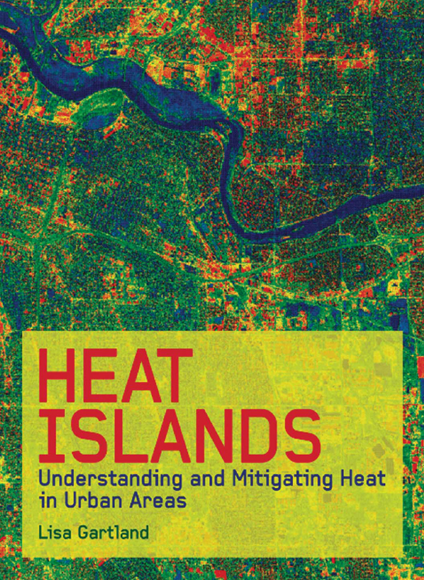 Download Ebook Heat Islands by Lisa Mummery Gartland Pdf