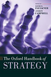 The Oxford Handbook of Strategy by David O. Faulkner