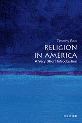 Religion in America: A Very Short Introduction by Timothy Beal