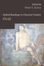 Oxford Readings in Ovid by Peter E. Knox