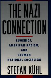 The Nazi Connection by Stefan Kuhl