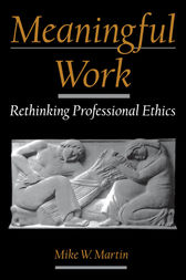 Meaningful Work by Mike W. Martin