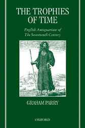 The Trophies of Time by Graham Parry