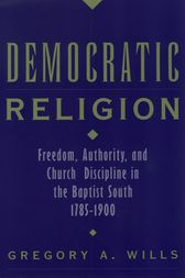 Democratic Religion by Gregory A. Wills