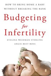 Budgeting for Infertility by Evelina Weidman Sterling