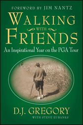Walking with Friends by D. J. Gregory