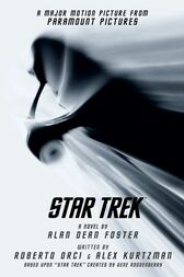 Star Trek Movie Tie-In by Alan Dean Foster