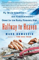 Halfway to Heaven by Mark Obmascik
