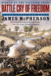 The Illustrated Battle Cry of Freedom by James M. McPherson