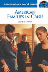 American Families in Crisis: A Reference Handbook by Jeffrey Turner