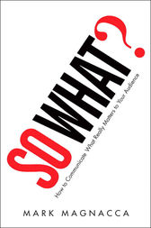 So What? by Mark Magnacca