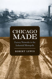 Chicago Made by Robert Lewis
