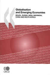 Globalisation and Emerging Economies by OECD Publishing