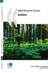 OECD Economic Surveys, Korea 2008 by OECD Publishing