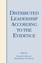 Distributed Leadership According to the Evidence by Kenneth Leithwood
